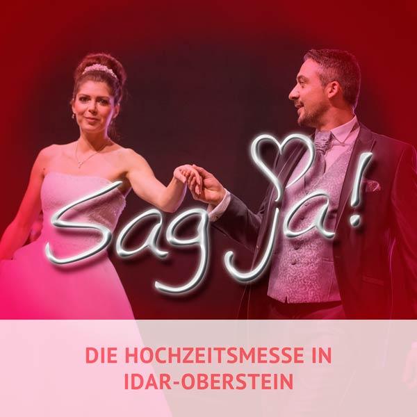 8. Hochzeitsmesse – Sag Ja! – 08.11. 2020 Termin abgesagt