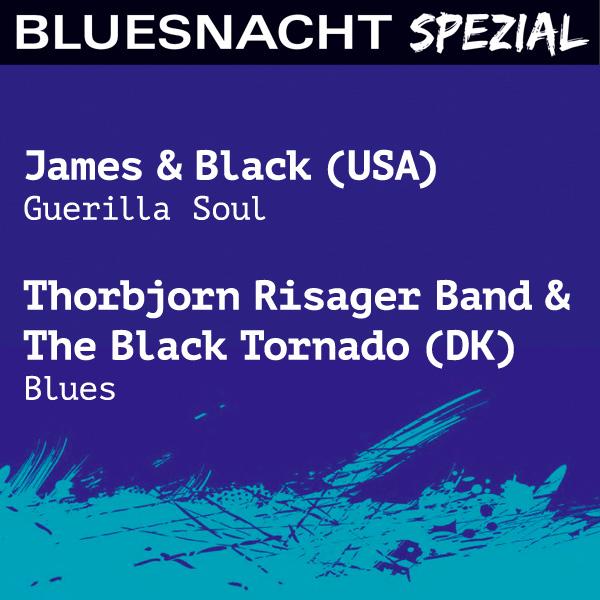 Bluesnacht Spezial – 27. Oktober 2018, ab 20:00 Uhr