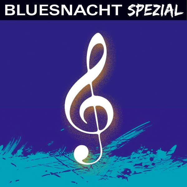 Bluesnacht Spezial – 29. 11. 2019, ab 20:00 Uhr