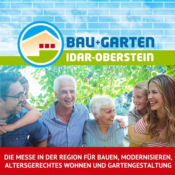 10. Bau + Garten Idar-Oberstein – 18. – 20.06.2021